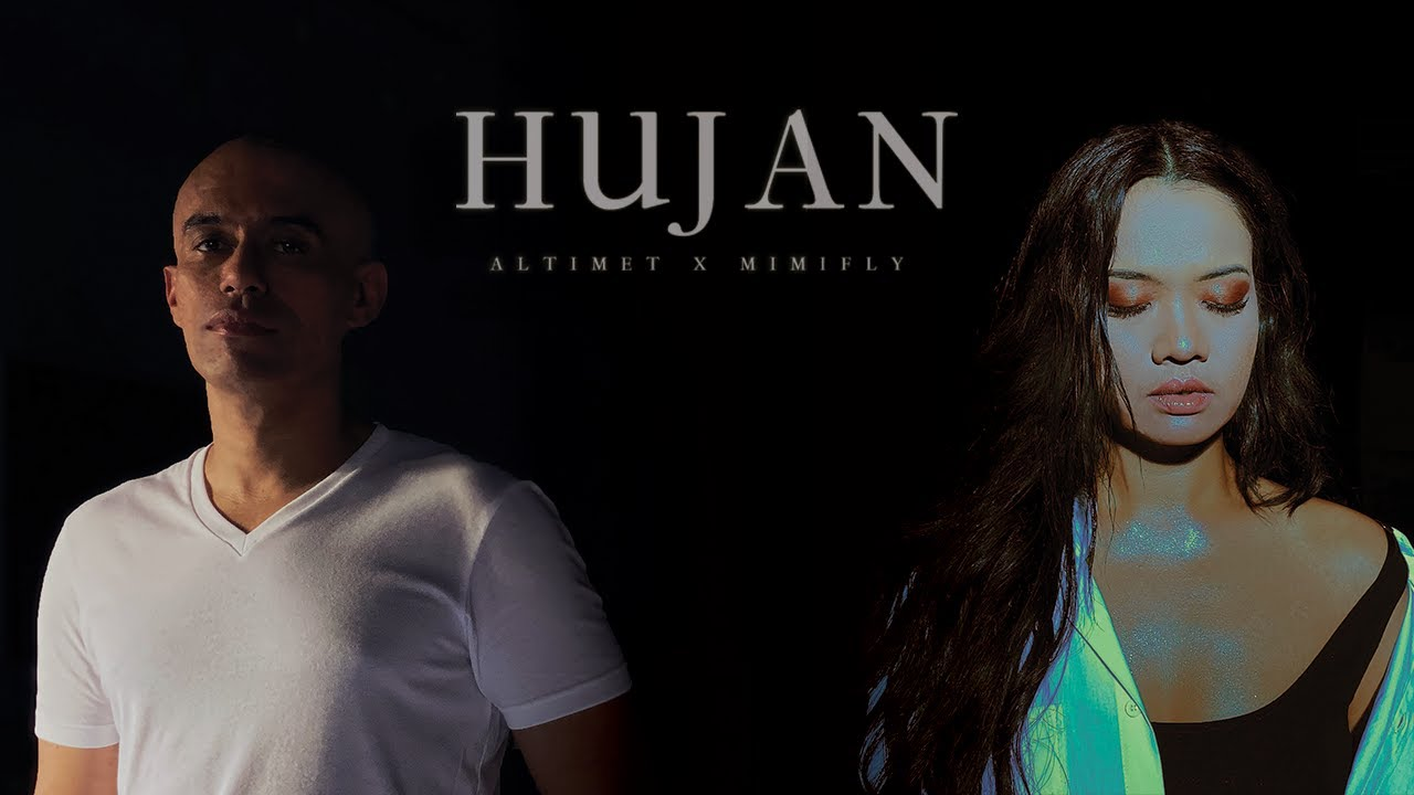 🔴 Altimet X Mimifly | HUJAN (Official Music Video)