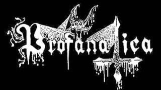 Profanatica  - Sickened By Holy Host