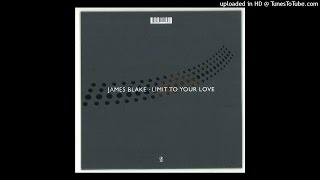 Gambar cover James Blake - Limit To Your Love ( long version)