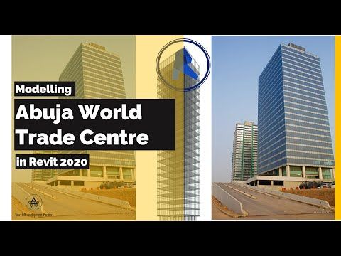 Modelling Abuja World Trade Center
