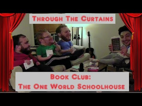 The One World Schoolhouse, Book Club | Through The Curtains
