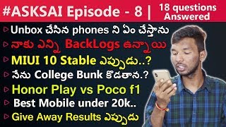 #ASKSAI Ep-8 | My Backlogs,Poco f1 vs Honor Play,Mi A2 giveaway results,& Many more
