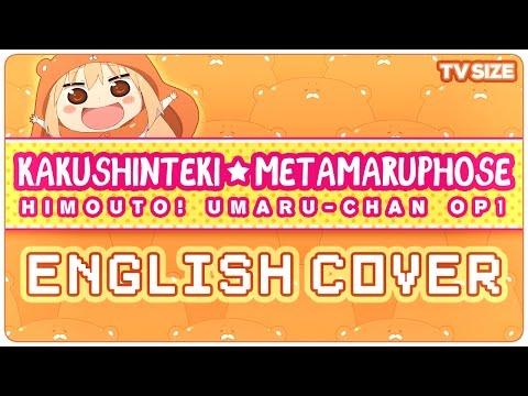🍫 ENGLISH COVER ║ Kakushinteki☆Metamaruphose! (UMARU-CHAN OP) ║ Shellah 🍪