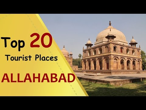 """ALLAHABAD"" Top 20 Tourist Places 