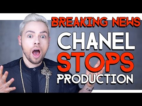 BREAKING NEWS !!! CHANEL STOPS PRODUCTION !!!