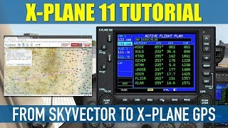 How To Export Flight Plans From SkyVector To X Plane 11 GPS