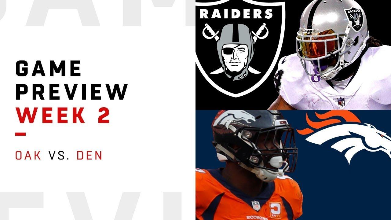 Oakland Raiders vs. Denver Broncos | Week 2 Game Preview ...
