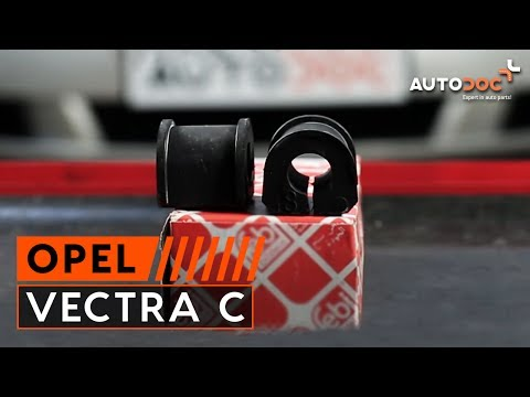How to replace Rear stabilizer bushes on OPEL VECTRA C TUTORIAL | AUTODOC
