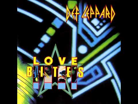 Def Leppard - Love Bites (Single) (Vinyl Rip)