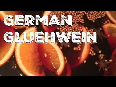 HOW TO: GERMAN GLUEHWEIN || Mulled wine recipe