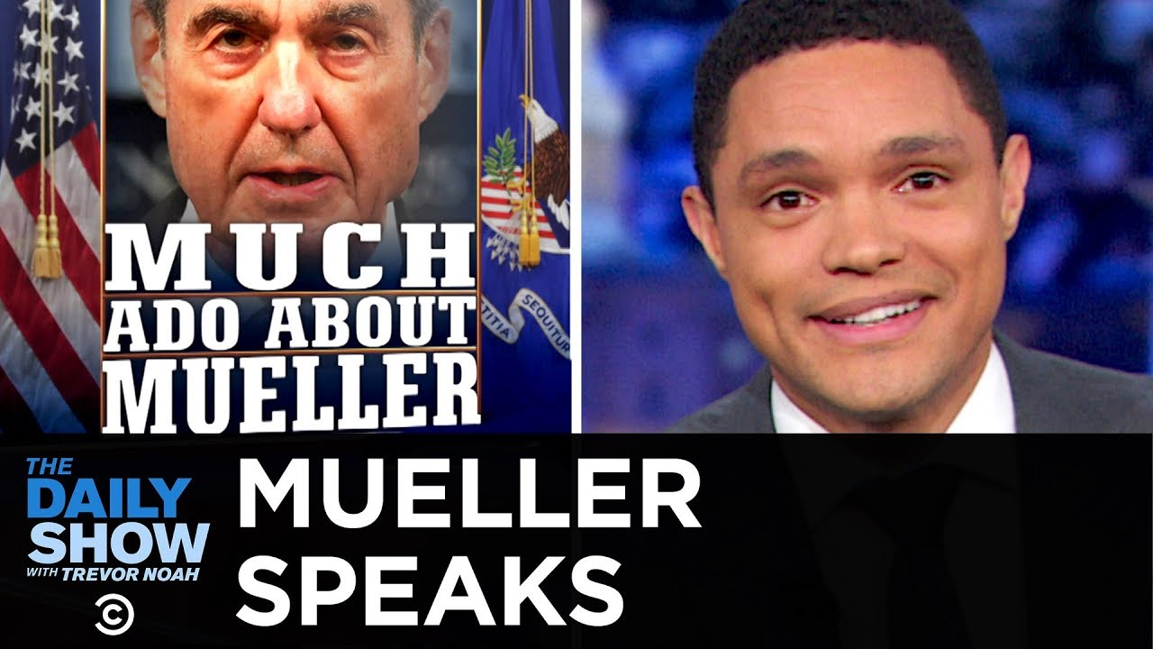 Robert Mueller's Public Statement on the Russia Investigation | The Daily Show