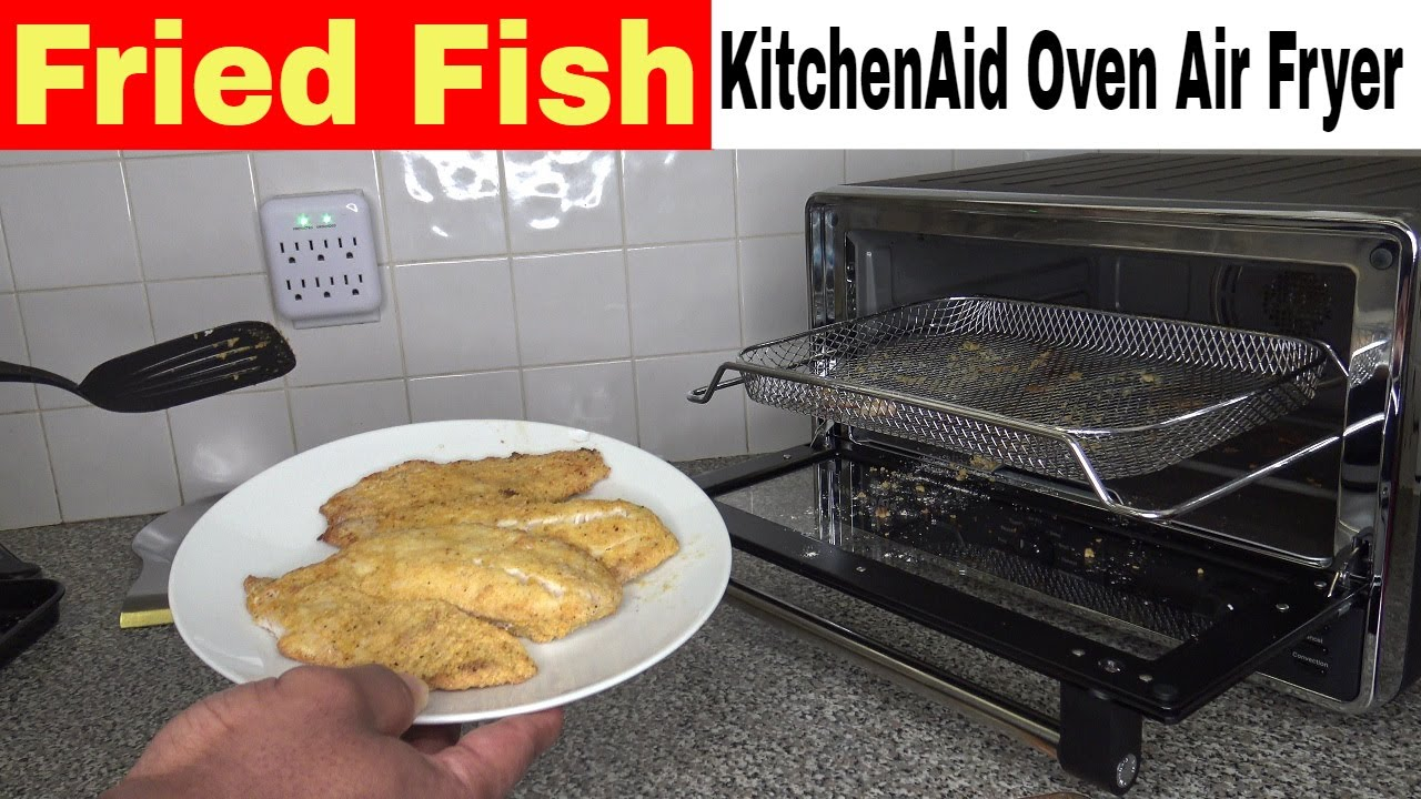 Fried Fish, KitchenAid Air Fryer Oven Recipe