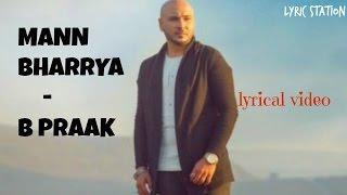Mann bharya - B praak (lyrics) || lyrical vdeo ||