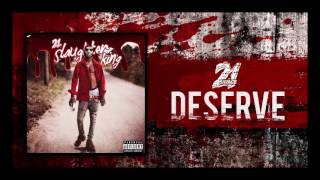 [3.78 MB] 21 Savage - Deserve (Prod By Metro Boomin)