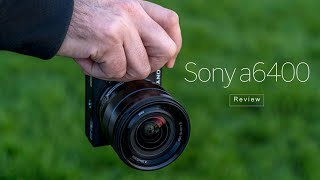 Sony a6400 Mirrorless Camera blogger review