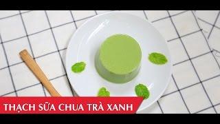 Hướng dẫn cách làm thạch sữa chua trà xanh thơm mát   Matcha Yogurt Jelly