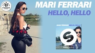 Скачать Mari Ferrari Hello Hello Official Video