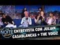 Entrevista com Julian Casablancas + The Voidz | The Noite (18/10/17)