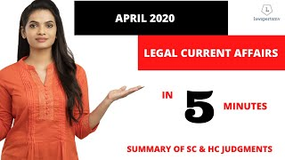 Legal Current Affairs in 5 Minutes : April 2020
