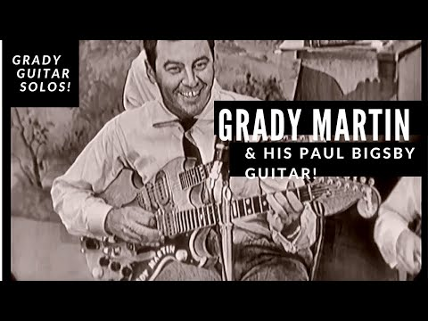Grady Martin and his Paul Bigsby guitar! - Solos & Improvisation NEW!