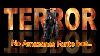 Terror em fonte boa, no Amazonas #Justiça #STF #SergioMoro #PacoteAntiCrime #Barbarie