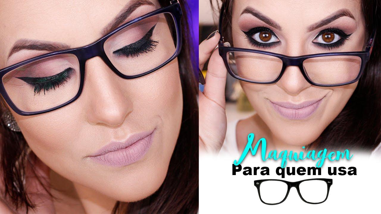 a3afb67ff3f61 Maquiagem para quem usa óculos por Bruna Malheiros - YouTube