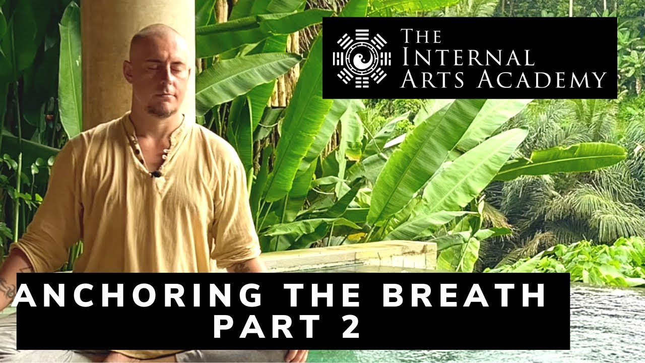 Anchoring the Breath - Part 2