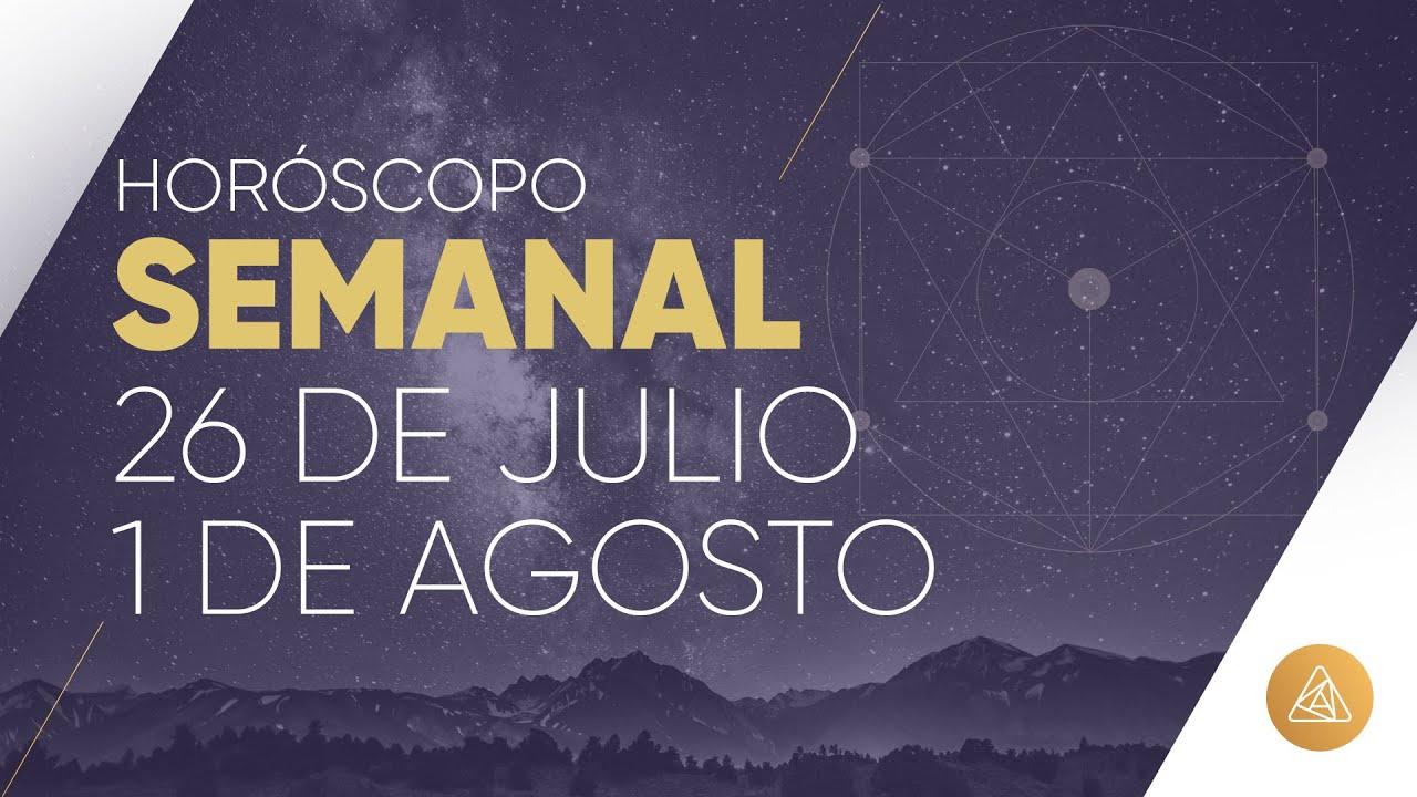 HOROSCOPO SEMANAL | 26 DE JULIO AL 1 DE AGOSTO | ALFONSO LEÓN ARQUITECTO DE SUEÑOS