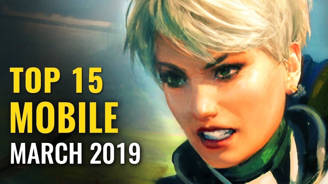 15 Best Free Android Ios Games Of March 2019 Whatoplay