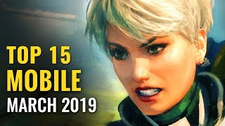 Top 15 Free Android & iOS Games of March 2019