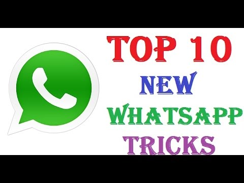 Top 10 Cool New Whatsapp Tips and Tricks -2017