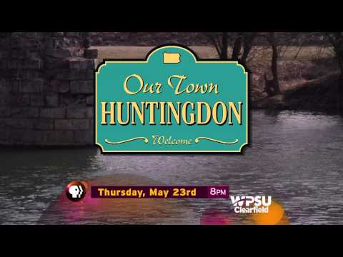 Our Town: Huntingdon ID promo