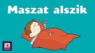 Maszat alszik - Nagy kalandok kicsiknek!