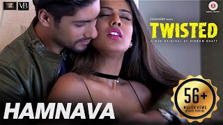 Video Hamnava | Twisted | Nia Sharma & Namit Khanna | Arnab Dutta | Harish Sagane | Vikram Bhatt download MP3, 3GP, MP4, WEBM, AVI, FLV Juni 2018