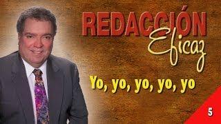 Aprender a Redactar 05 - Yo, yo, yo,yo, yo