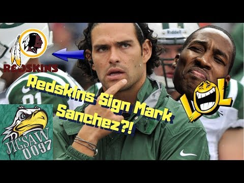 MARK SANCHEZ Signs With REDSKINS?! This Is Actually TRUE!
