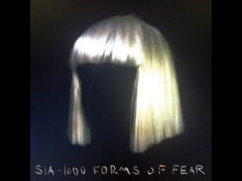 Sia - 1000 Forms of Fear - 2014