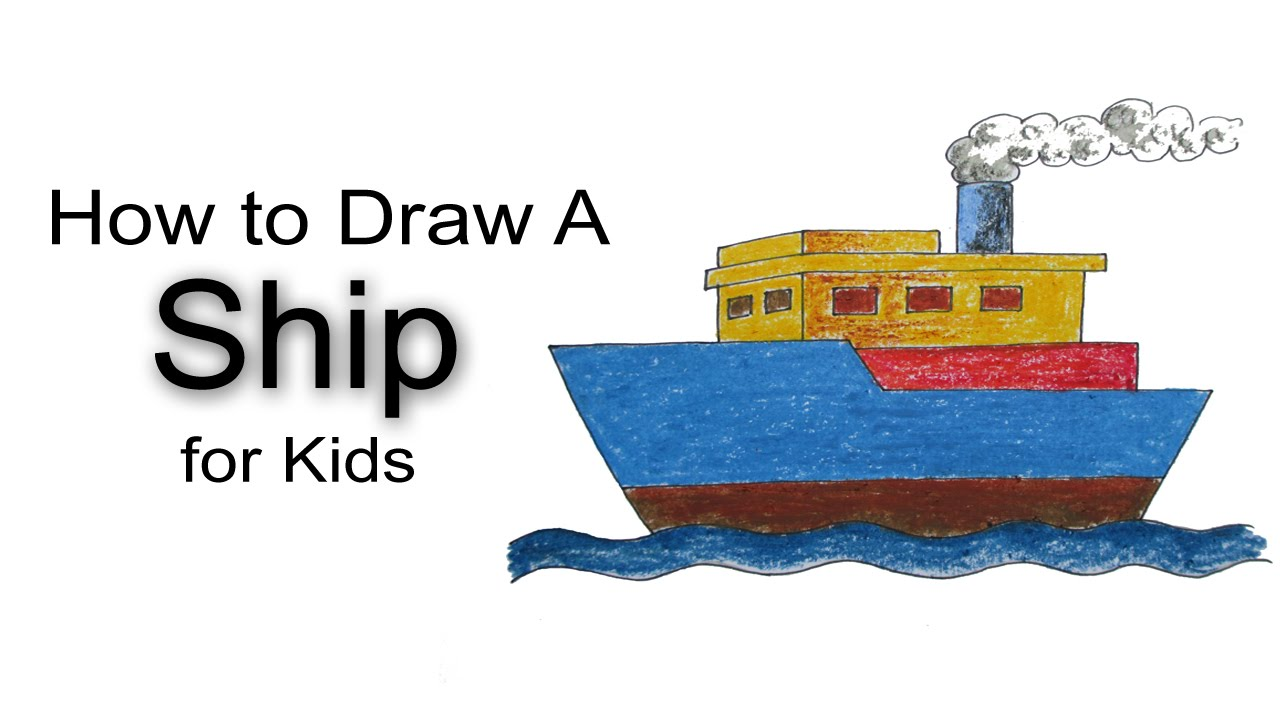 how to draw a ship for kids youtube