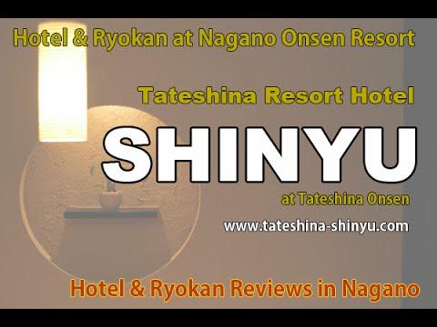 Tateshina SHINYU - REVIEWS - Tateshina Onsen Hotel & Ryoka Review in Nagano, Tateshina Onsen