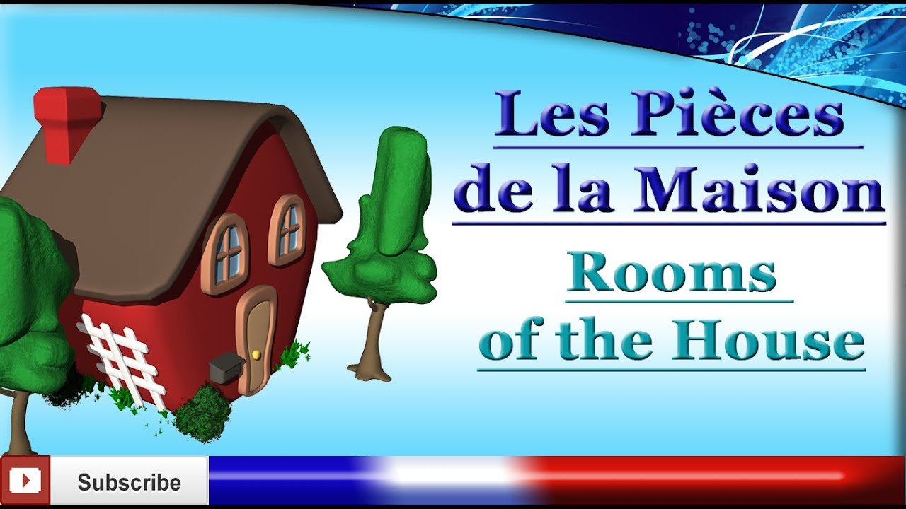 French Lesson 32  Learn Rooms Of The House In French