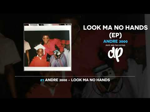 Andre 3000 - Look Ma No Hands (EP)