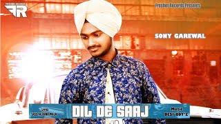 Dil De Saaj (Full Video) Sony Grewal - Superhit Punjabi song 2018 - Fresher records