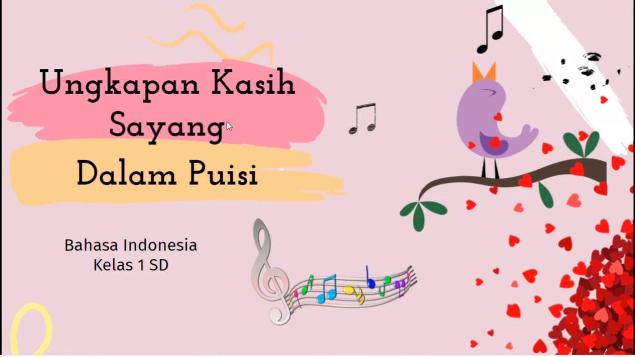 Ungkapan Kasih Sayang dalam Puisi   Pelajaran Bahasa Indonesia kelas 1 SD   YouTube