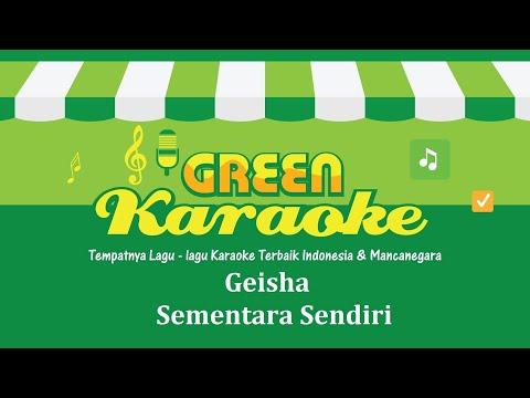Geisha - Sementara Sendiri (Karaoke)