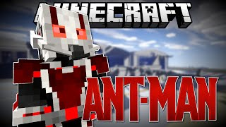 Minecraft: ANT-MAN! (Minecraft Roleplay)