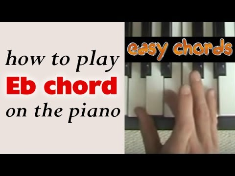 Eb Chord Piano How To Play Eb Major Chord On The Piano Youtube