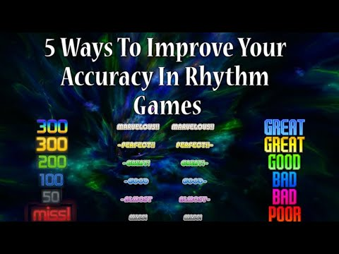 5 Ways To Improve Your Accuracy In Rhythm Games
