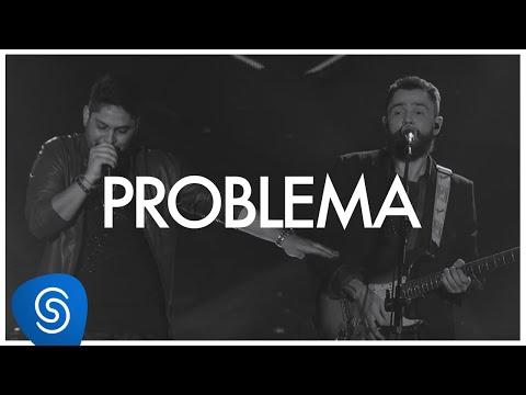 Jorge & Mateus - Problema (Como Sempre Feito Nunca) [Vídeo Oficial]