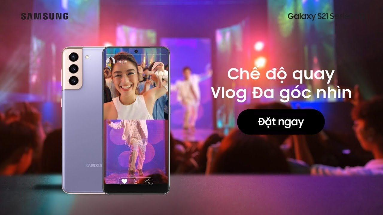 Galaxy S21 Series 5G: Chế độ quay Vlog đa góc nhìn | Samsung