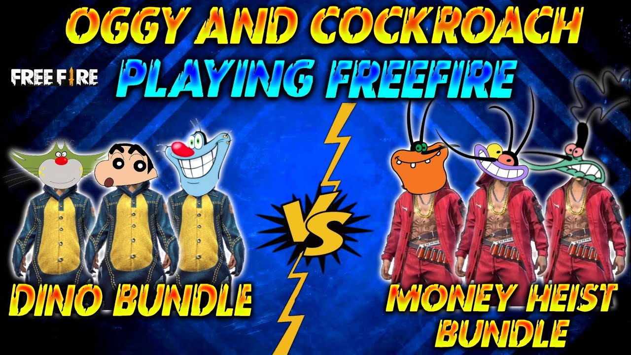 FREE FIRE : DINO ( OGGY SQUAD ) VS MONEY HEIST (COCKROACHES) clash squad || Oggy Free Fire